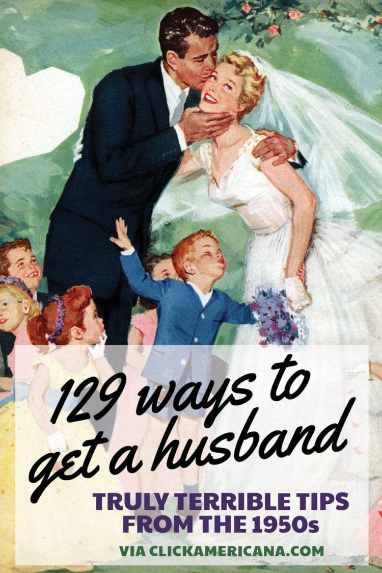 129 ways to get a husband: Truly terrible tips from the 1950s