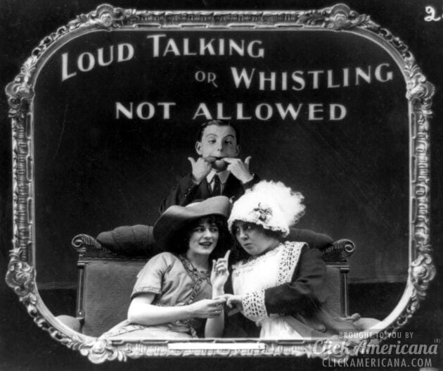 Loud talking or whistling not allowed