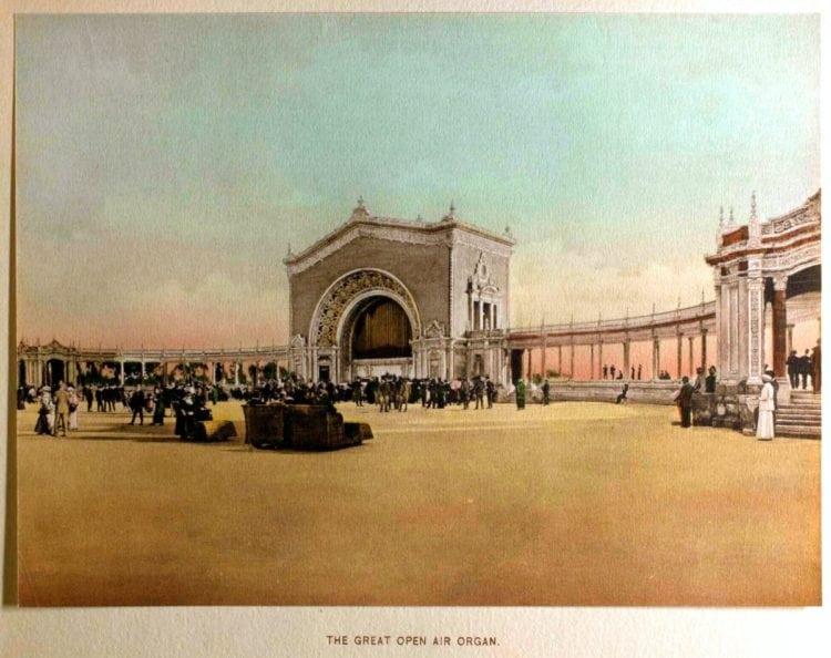 1916 Panama-California Exposition - San Diego's World's Fair - The Great Open Air Organ
