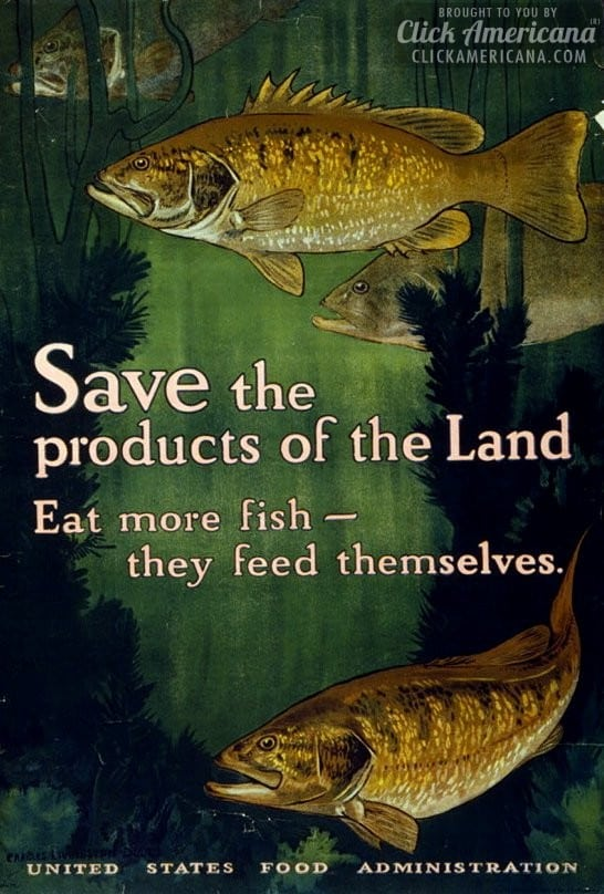 1917-Save the products of the land-Eat more fish