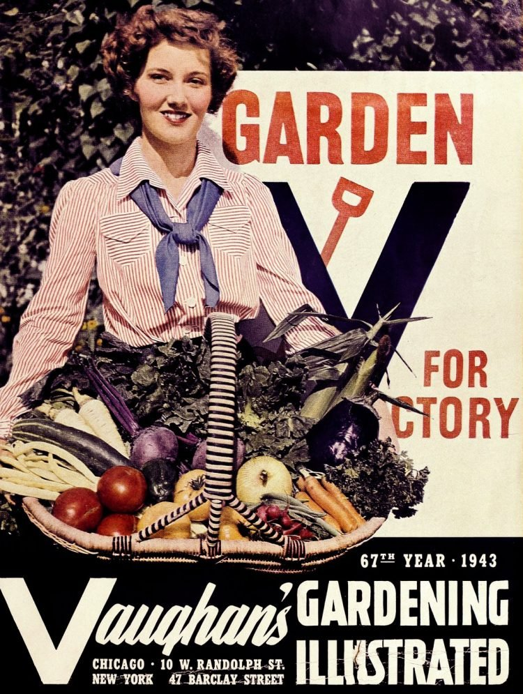 1943 - Garden for victory - Vaughan's Gardening Illustrated plant catalog