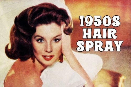 1950s hairspray brands the most popular products