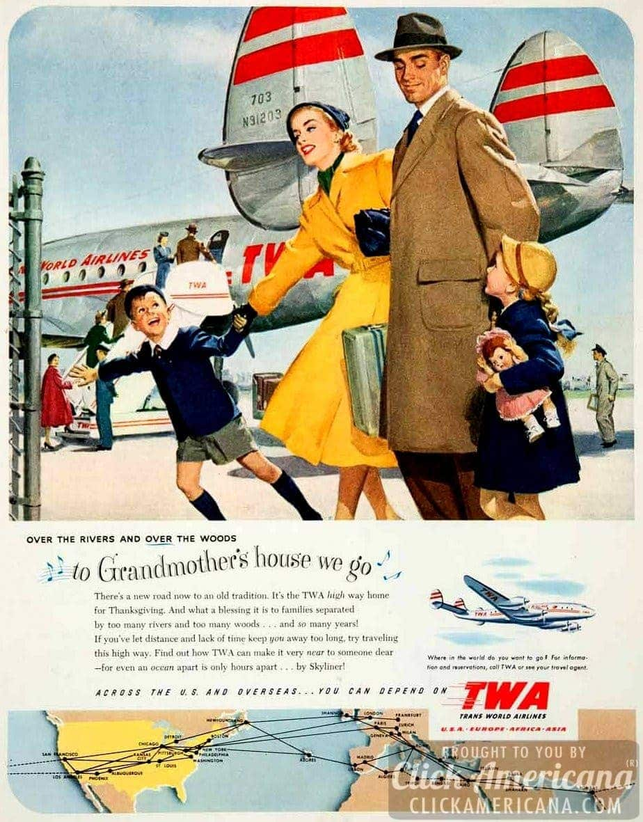 To Grandmother S House You Go Via Twa For Thanksgiving