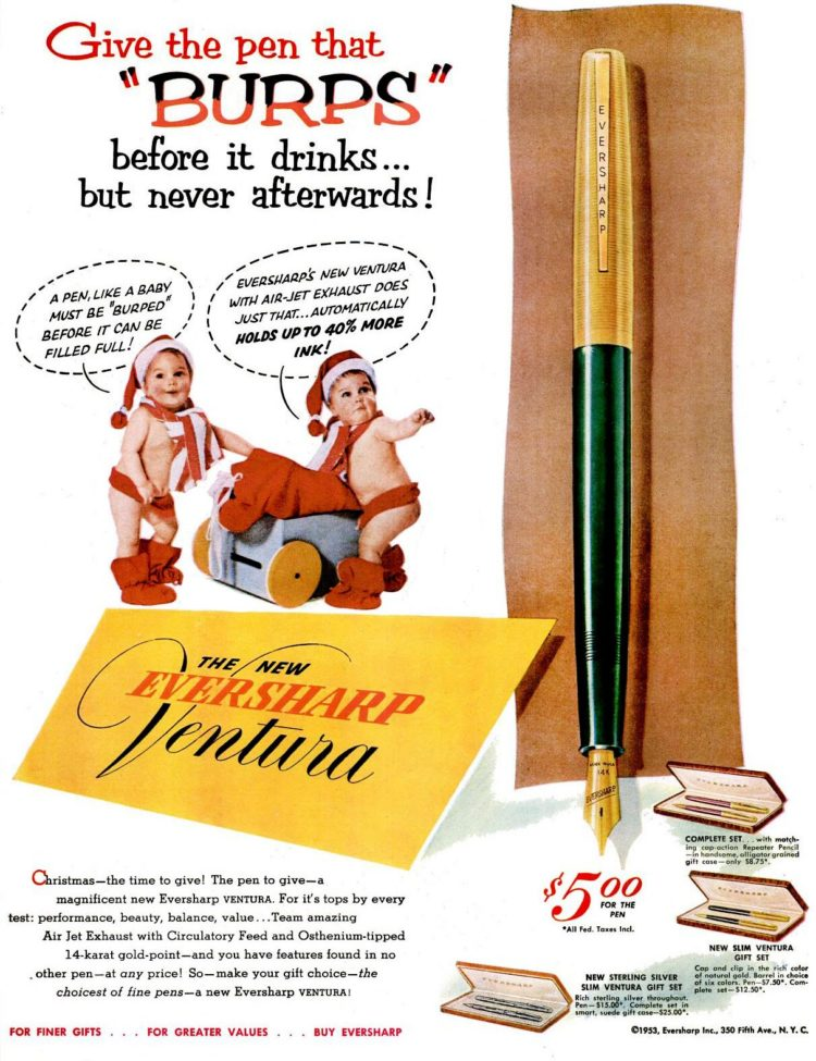1953 - Give the pen that burps