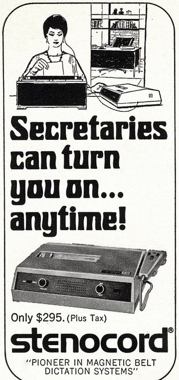 1967 - Secretaries can turn you on - Anytime - Sexist vintage ad for Stenocord