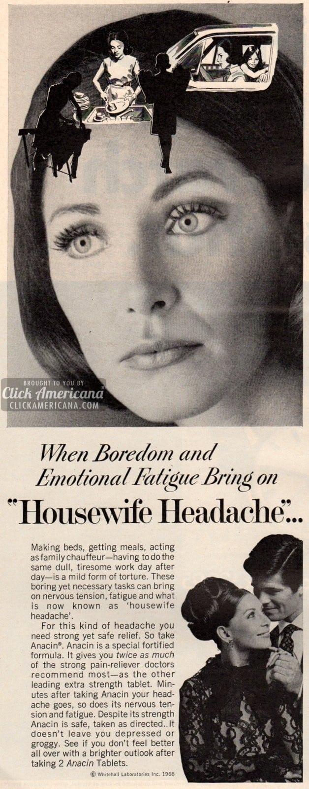 Housewife Headache from boredom, emotional fatigue (1968-9)