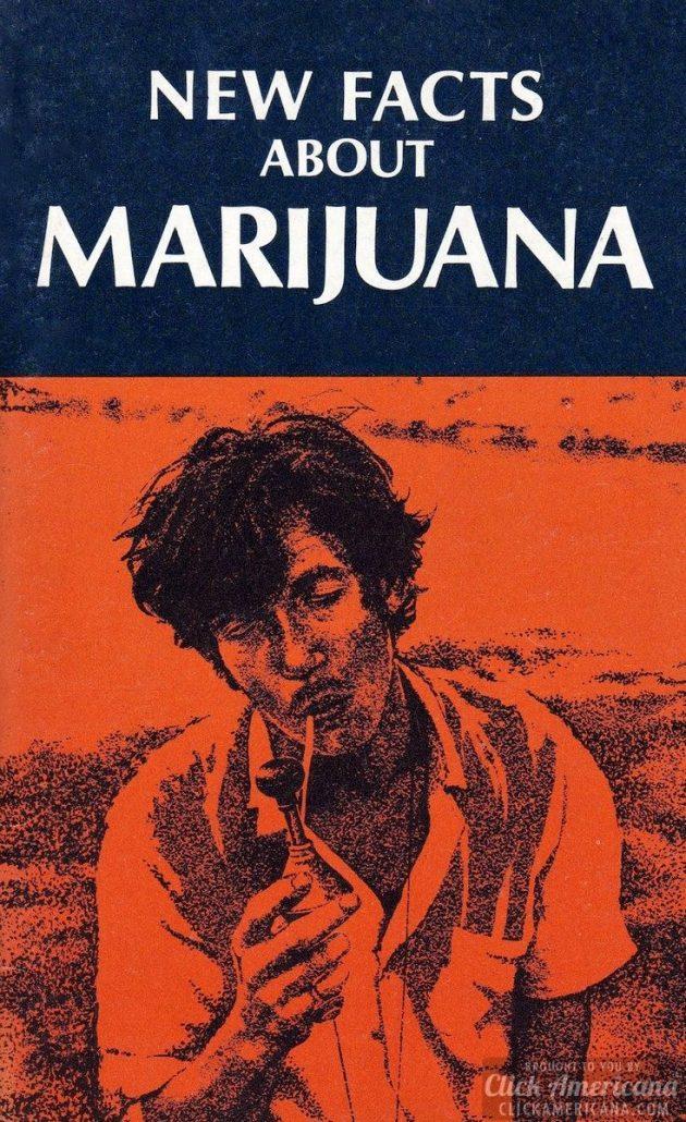 A vintage pot talk booklet: New facts about marijuana (1970)