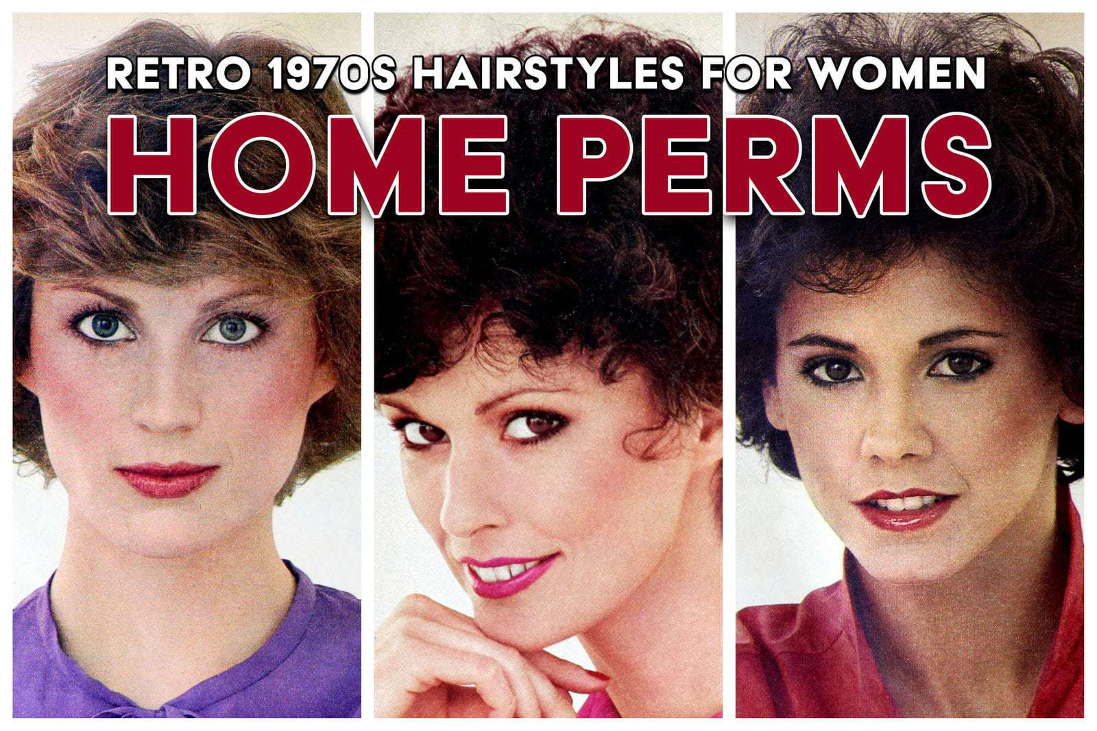 1970s home perms How women got those retro permed hairstyles