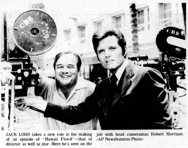 1974 - Jack Lord with head cameraman Robert Morrison - Hawaii 5-0