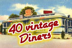 40 vintage diners