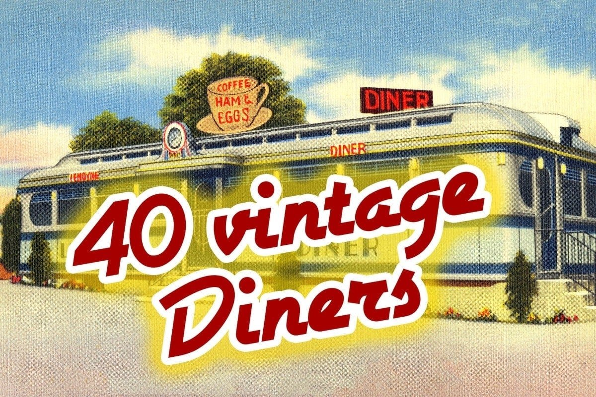 See These 40 Vintage Diners From The 40s And Try The Blue Plate Special Click Americana