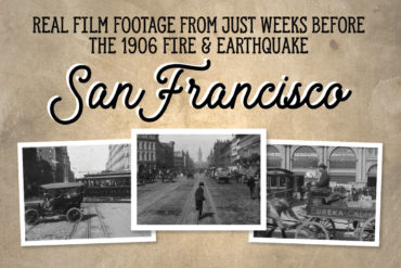 A Trip Down Market Street filmed just before the 1906 San Francisco earthquake & fire2