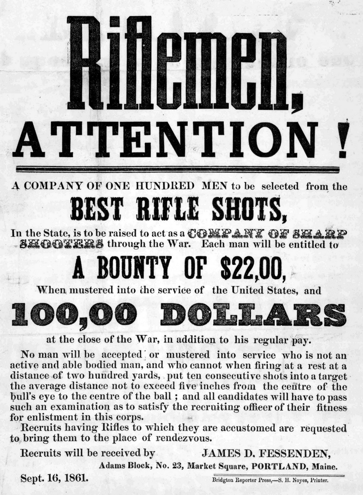 A company of one hundred men to be selected from the best rifle shots