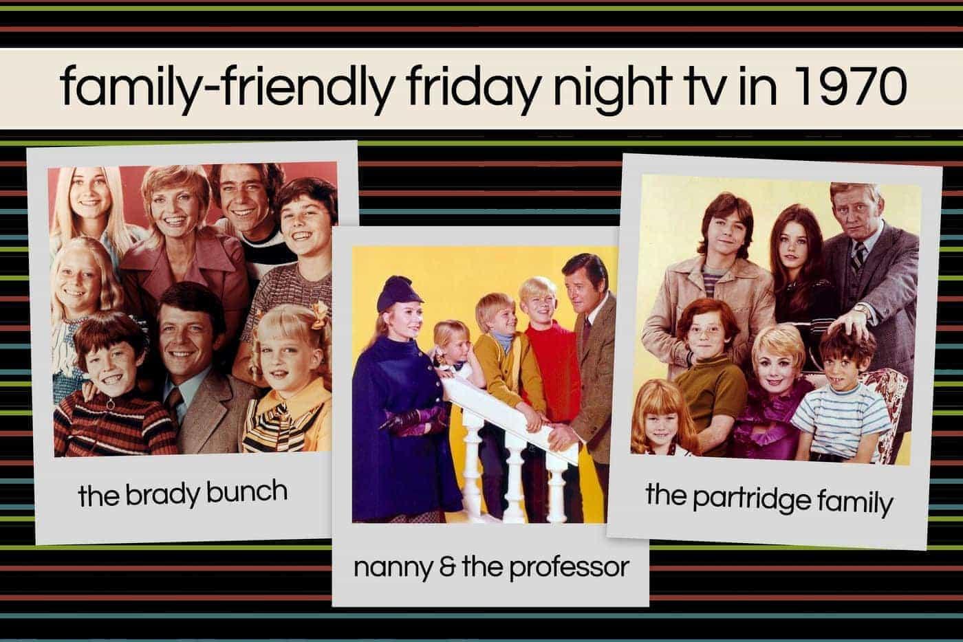 ABC's Friday Family Night 1970 Brady Bunch, Nanny and the Professor & The Partridge Family