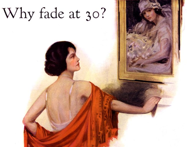 Ad from 1922 - Why fade at 30 - aging