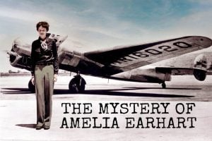 Amelia Earhart and her lost plane