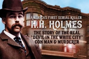 America's first serial killer, H H Holmes Who he murdered, how he operated, and how he was caught