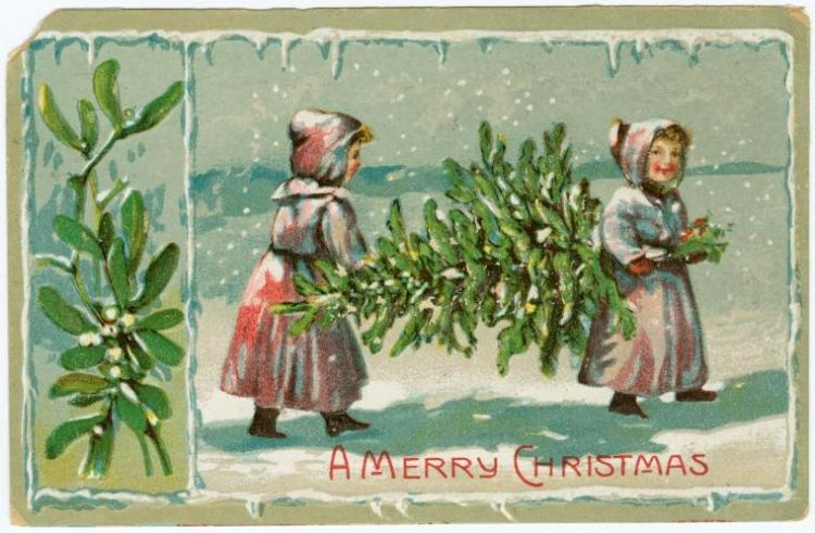 Antique Christmas card with two girls carrying a Christmas tree