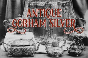Antique Gorham silver