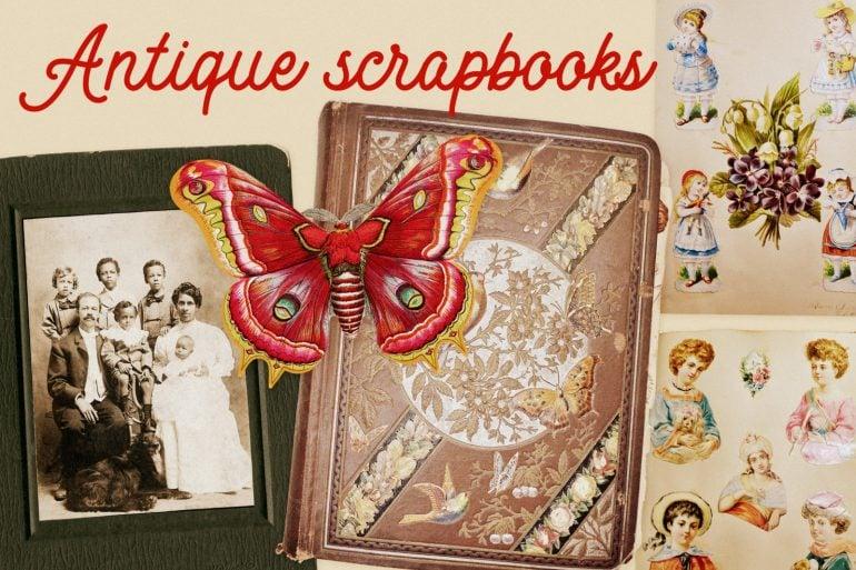 Antique scrapbooks