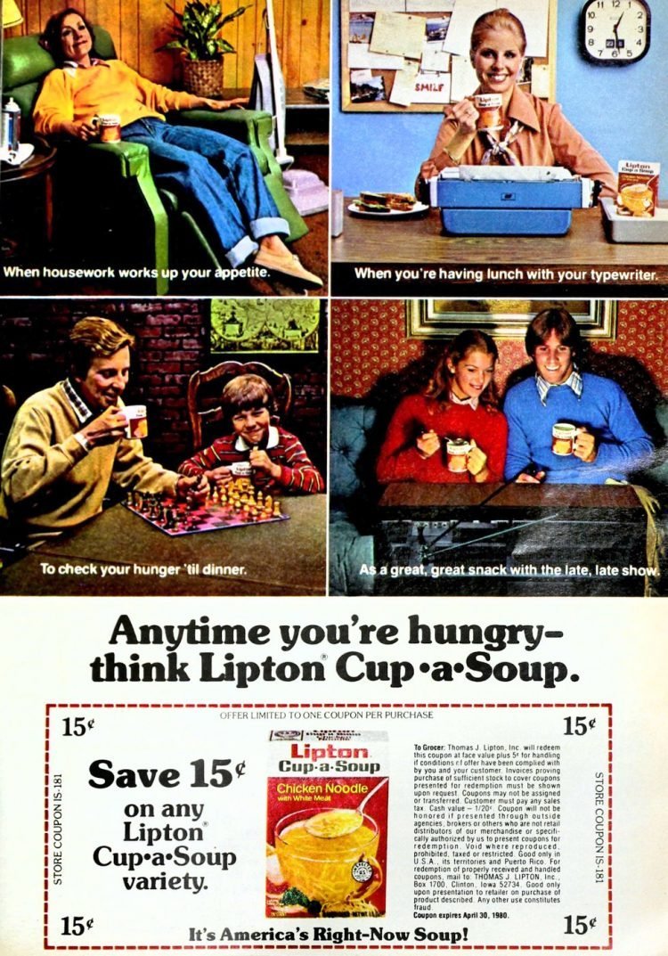 Anytime you're hungry-think Lipton Cup-a-Soup - 1979
