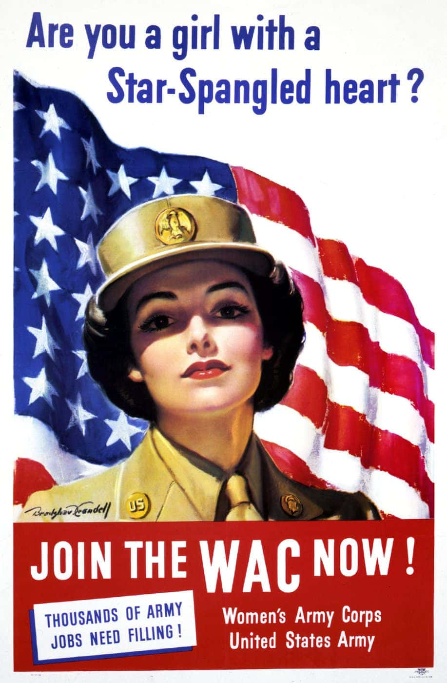 Are you a girl with star-spangled heart Join the WAC now