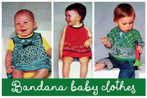 Baby bandana clothes you can make - Retro outfits from 1977
