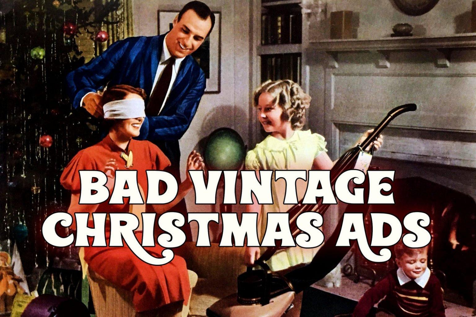 Bad vintage Christmas ads