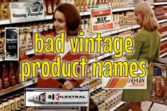 Bad vintage product names you wouldn't see today