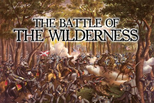 Battle of the Wilderness - Civil War