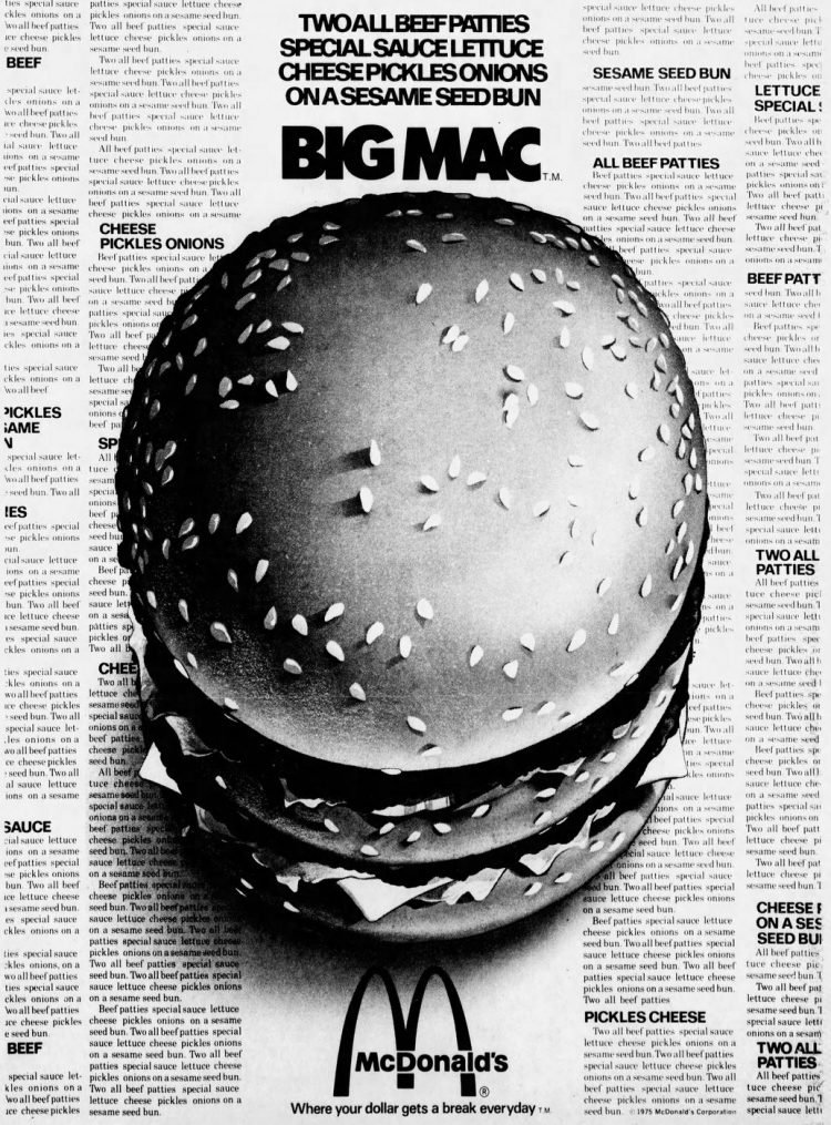 Big Mac 1975 - Two all-beef patties, special sauce, lettuce, cheese, pickles, onions