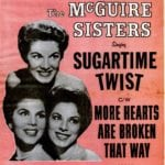 Sugartime Twist - The McGuire Sisters