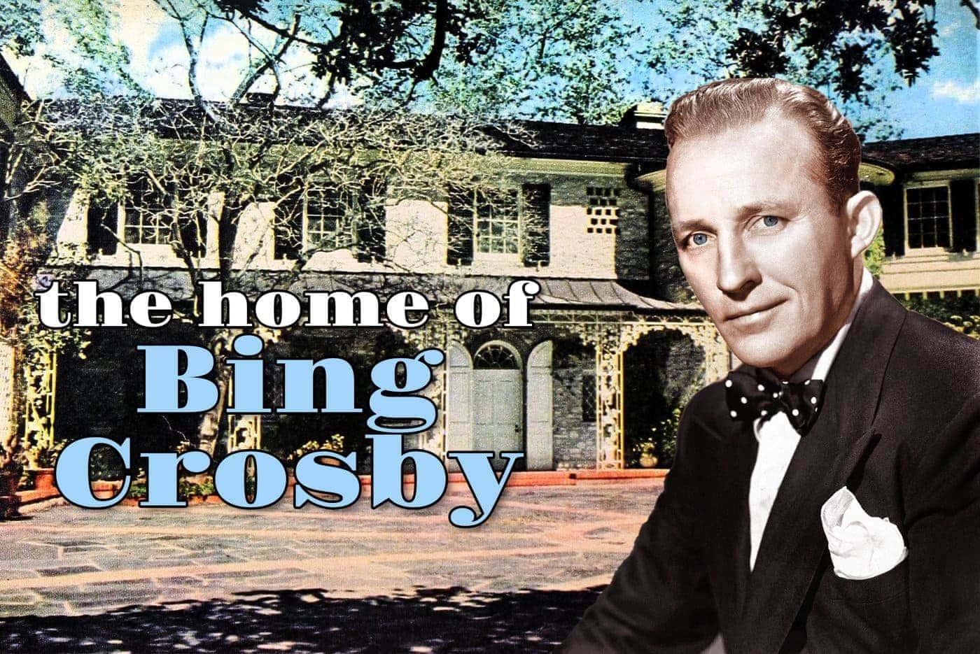 Bing Crosby's home in 1950