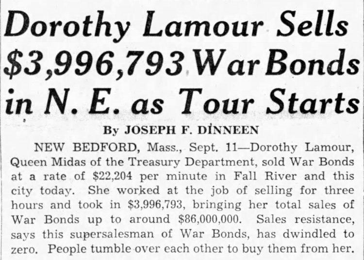 Boston Globe September 12, 1942 - Lamour sells millions in war bonds