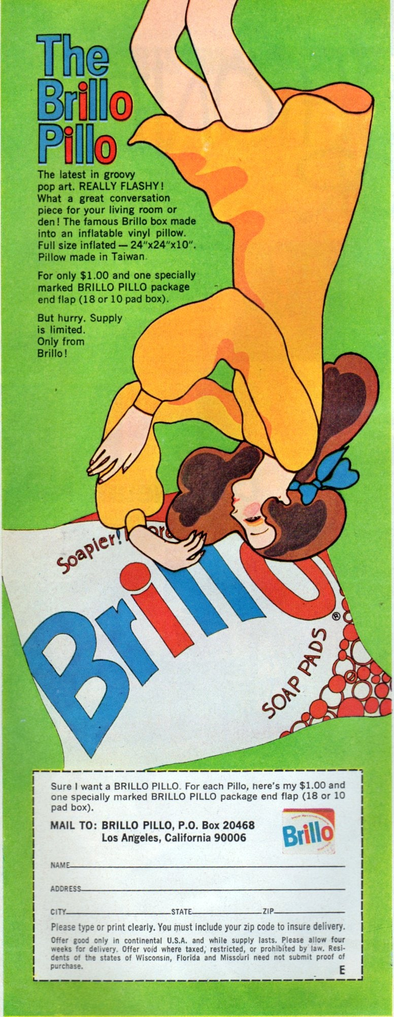 Brillo pillow, the latest in groovy pop art. Really flashy(1968)