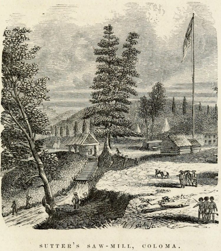 California Gold Rush - Sutters Saw Mill