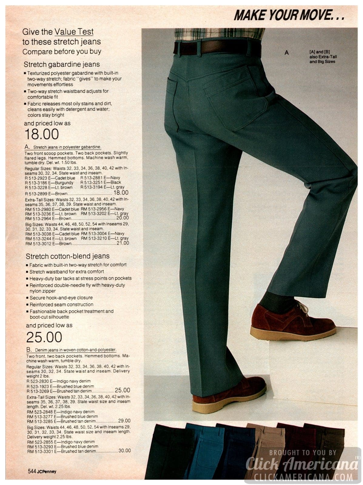 Stretch polyester gabardine jeans with slightly-flared legs, plus stretch cotton-blend jeans with zipper fly