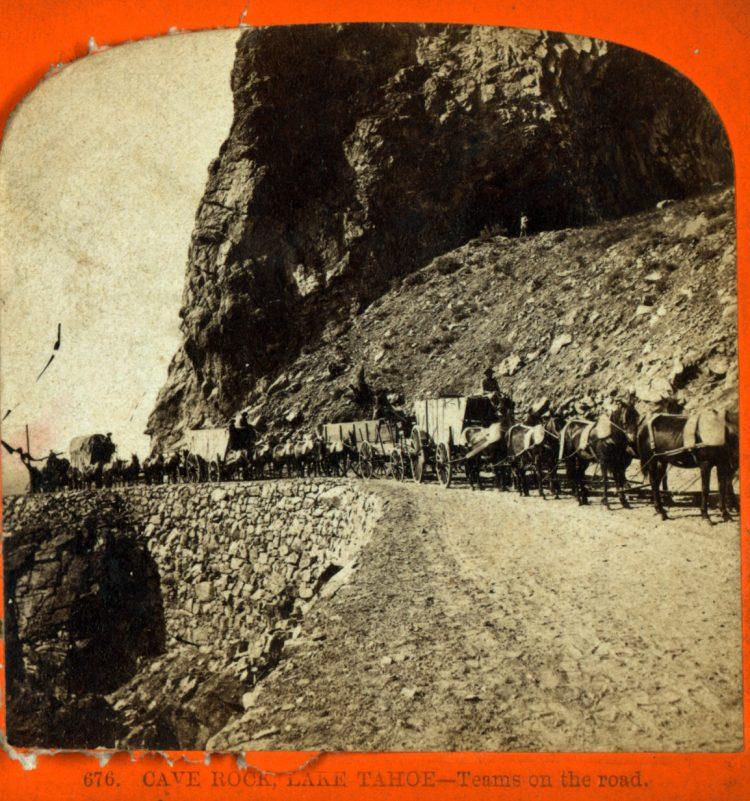 Cave Rock, Lake Tahoe - Teams on the road 1870