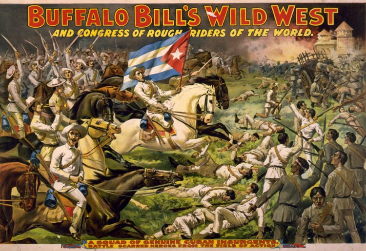 Circus poster showing battle between Buffalo Bill's congress of rough riders and Cuban insurgents 1898