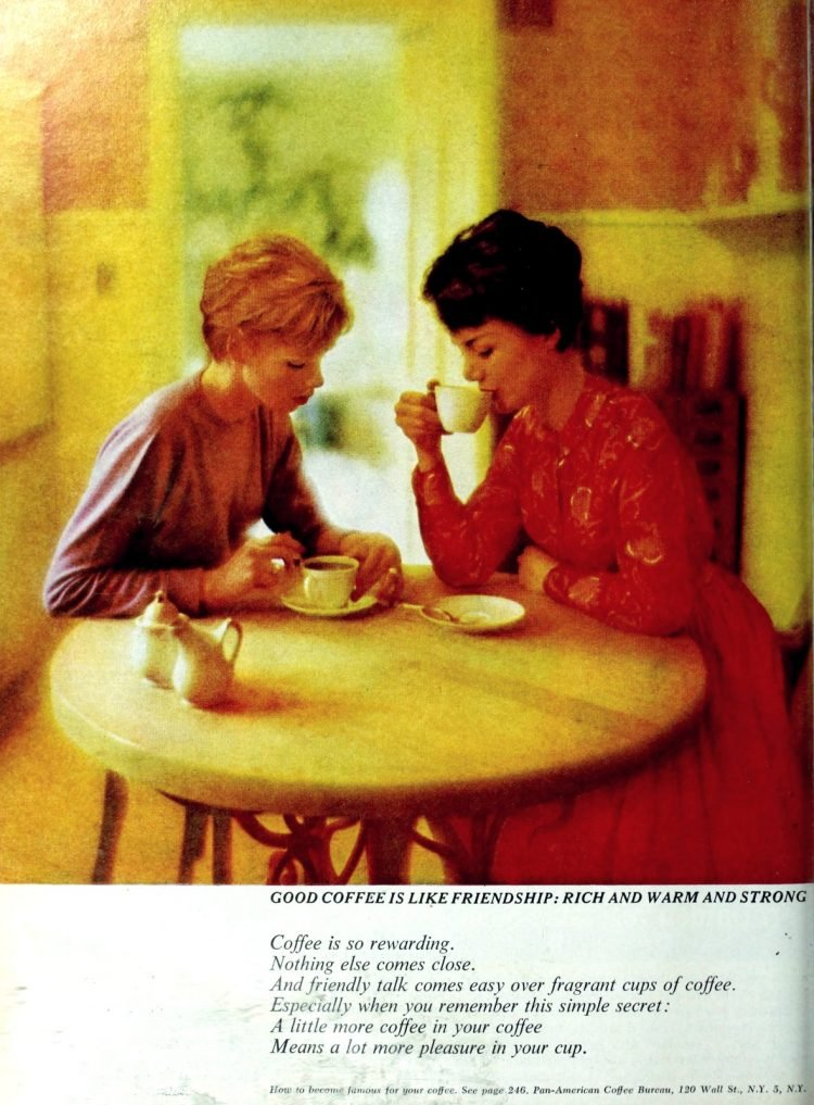 Coffee is like friendship - warm and strong - vintage 1963