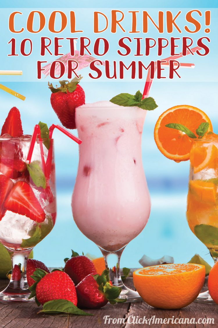 Cool drinks 10 retro sippers for summer (1977)