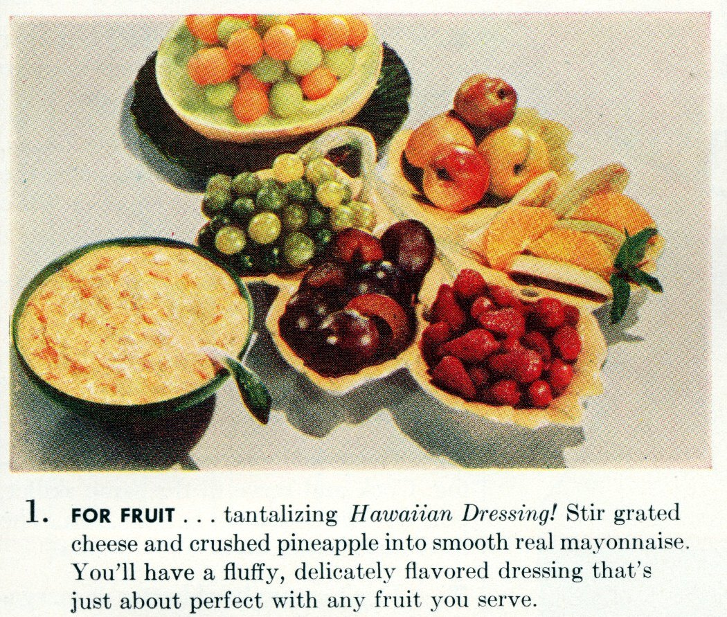 Cool summer recipes from 1955 - For fruit tantalizing Hawaiian Dressing