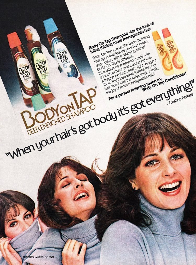 Cristina Ferrare for Body on Tap shampoo with beer (1981)