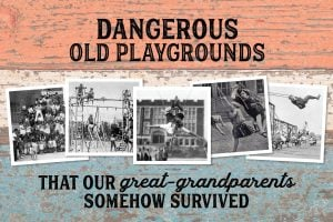 Dangerous old playgrounds our great-grandparents survived (2)