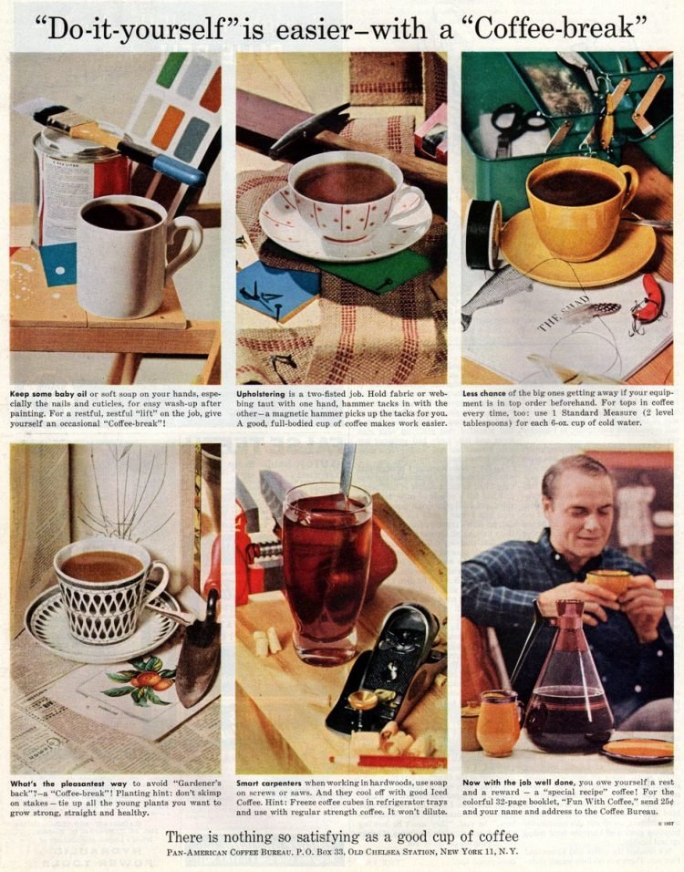 Do-it-yourself work is easier with a coffee break (1957)