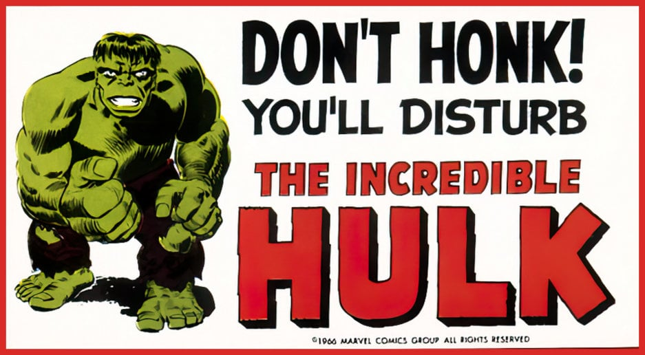 Don't honk - vintage Incredible Hulk sticker