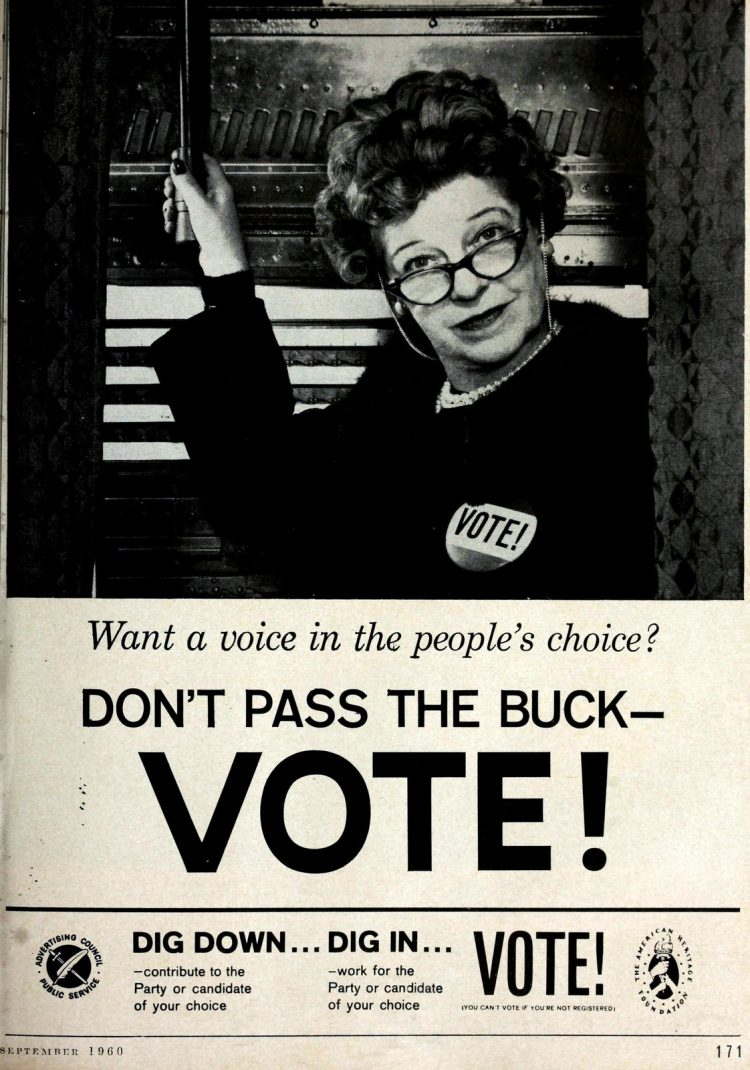 Don't pass the buck - VOTE - Elections in 1960