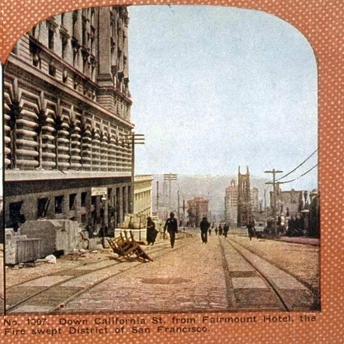Down California St, from Fairmount Hotel, the Fire Swept District of San Francisco