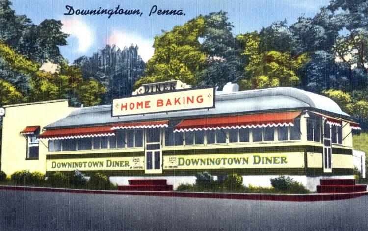 Downingtown Diner, Downingtown, Penna.