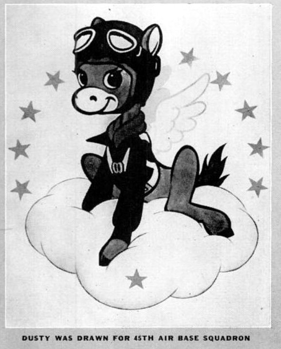 Dusty was drawn for the 45th Air Base Squadron - WWII